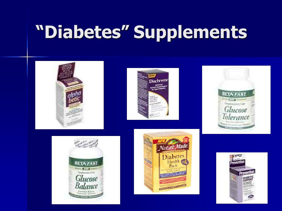 """Diabetes"" Supplements"