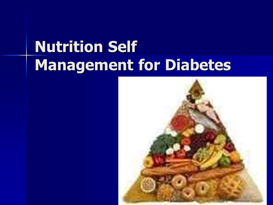Nutrition Self Management for Diabetes