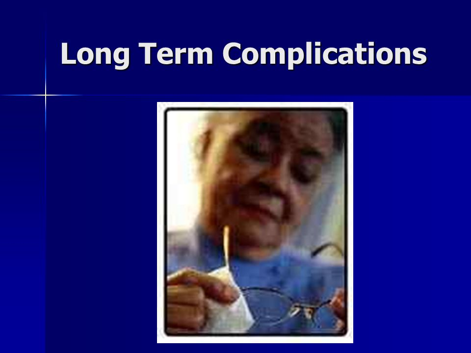 Long Term Complications