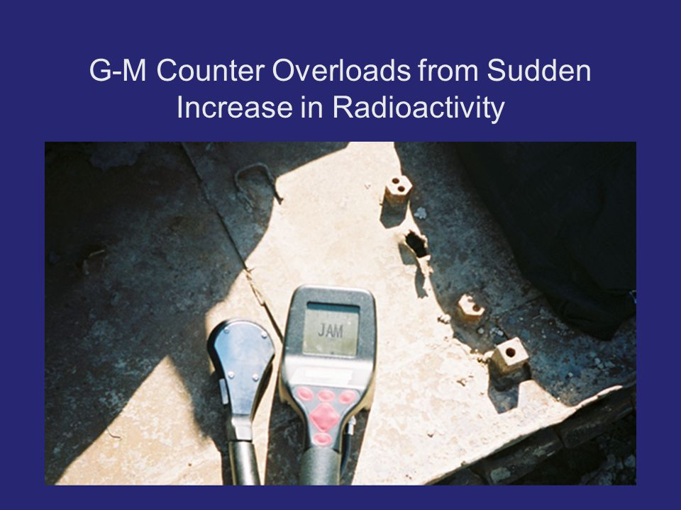 G-M Counter Overloads from Sudden Increase in Radioactivity