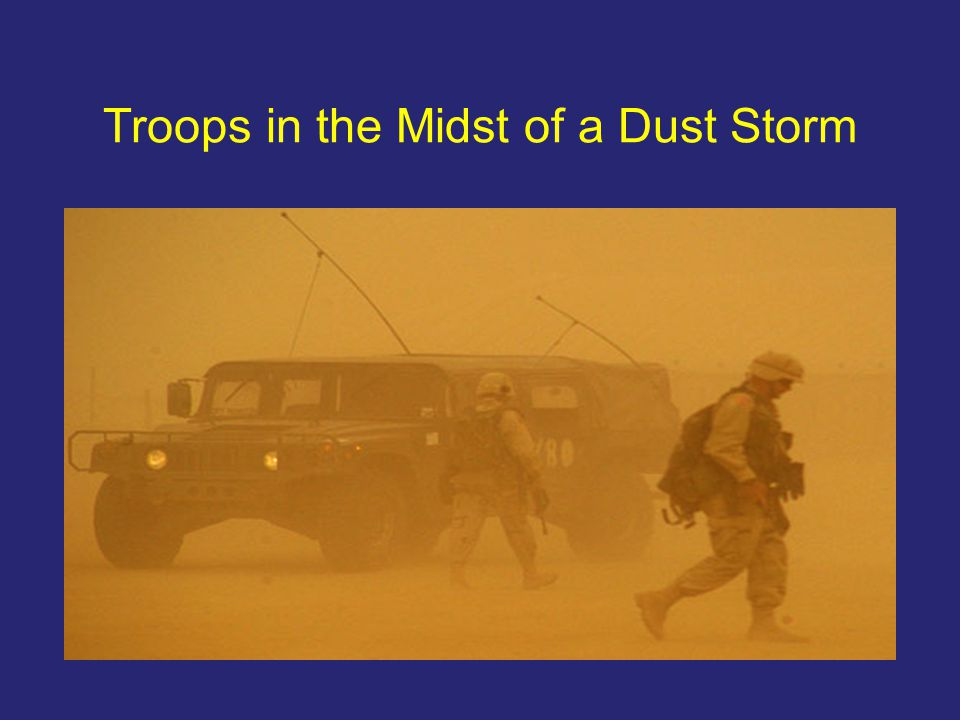 Troops in the Midst of a Dust Storm