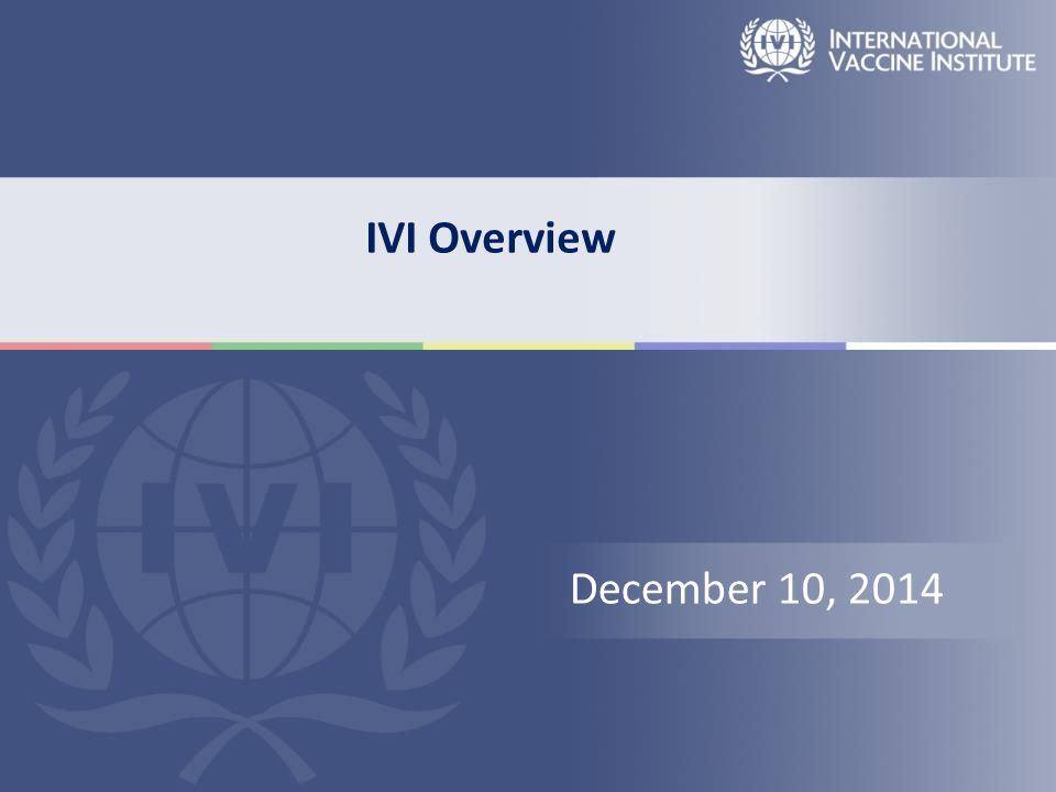 IVI Overview December 10, 2014