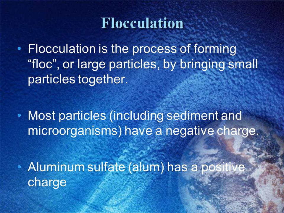 Sedimentation Sedimentation is the process of slowing the velocity of water and thus allowing these large particles to sink to the bottom.