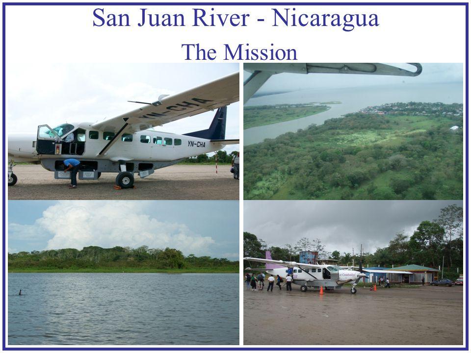 San Juan River - Nicaragua The Mission