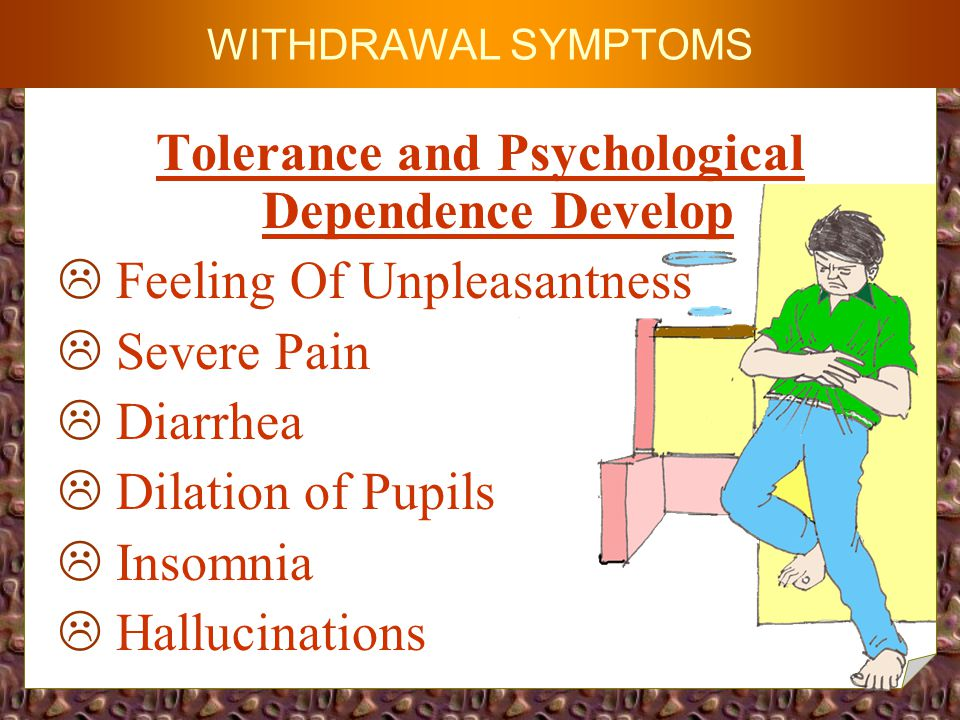 LONG - TERM EFFECTS  Mood Instability  Reduced Libido  Constipation  Respiratory Impairments  Physical Deterioration  In female abusers, menstrual irregularity and fetal addiction / abnormality.
