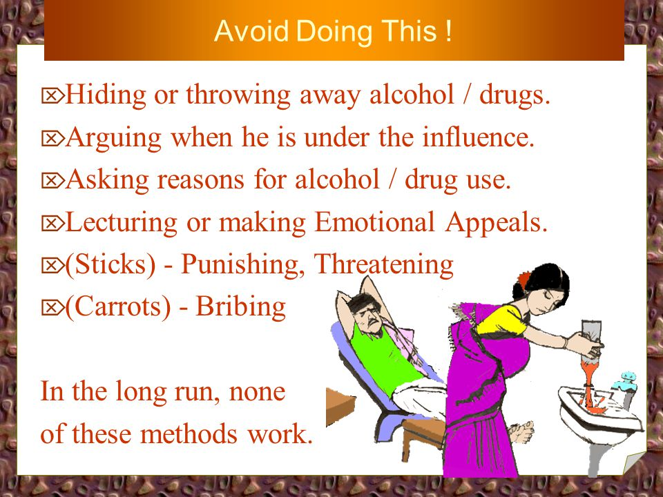 DO's & DONT's What the family members should :- AAvoid Doing ! NNeed to Do !