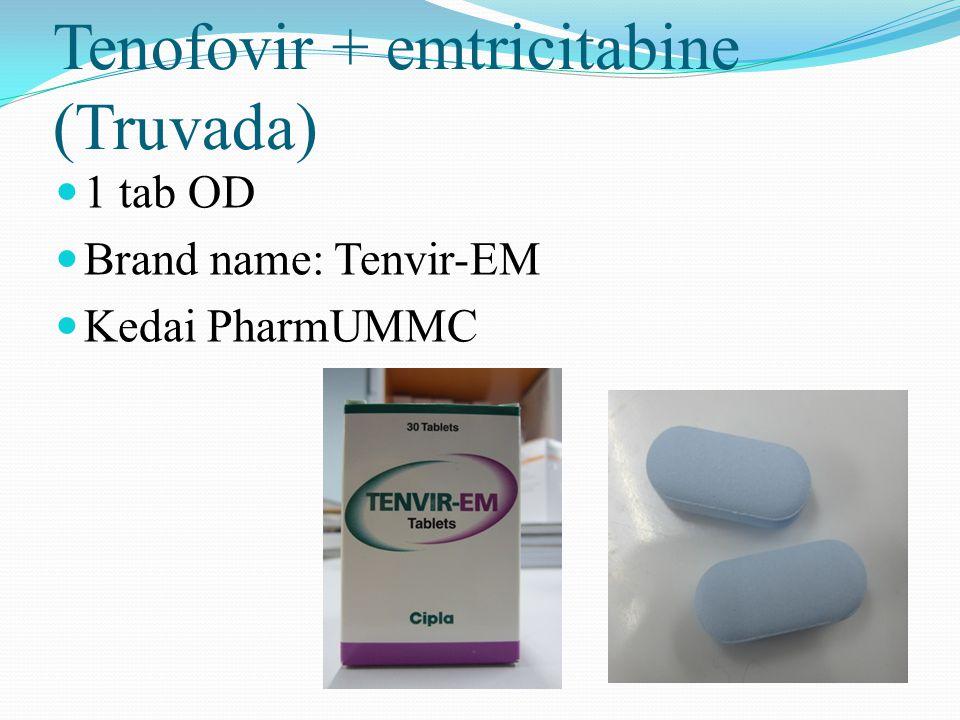 Tenofovir + emtricitabine (Truvada) 1 tab OD Brand name: Tenvir-EM Kedai PharmUMMC