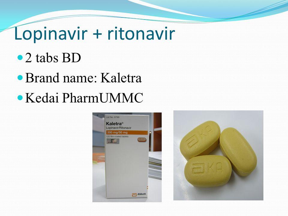 Lopinavir + ritonavir 2 tabs BD Brand name: Kaletra Kedai PharmUMMC
