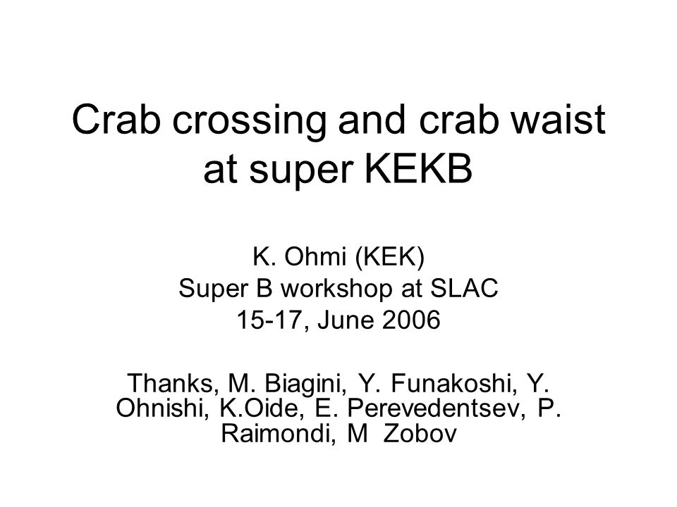 Realistic example- II To complete the crab waist, a=1/ , where  is full crossing angle.
