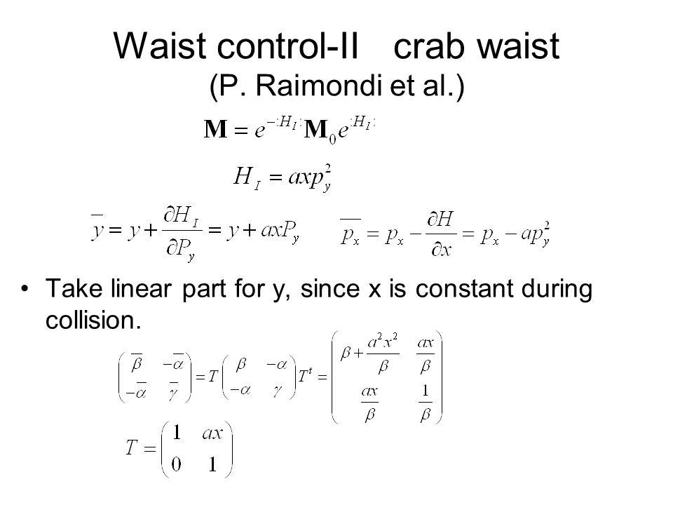 Waist control-II crab waist (P.