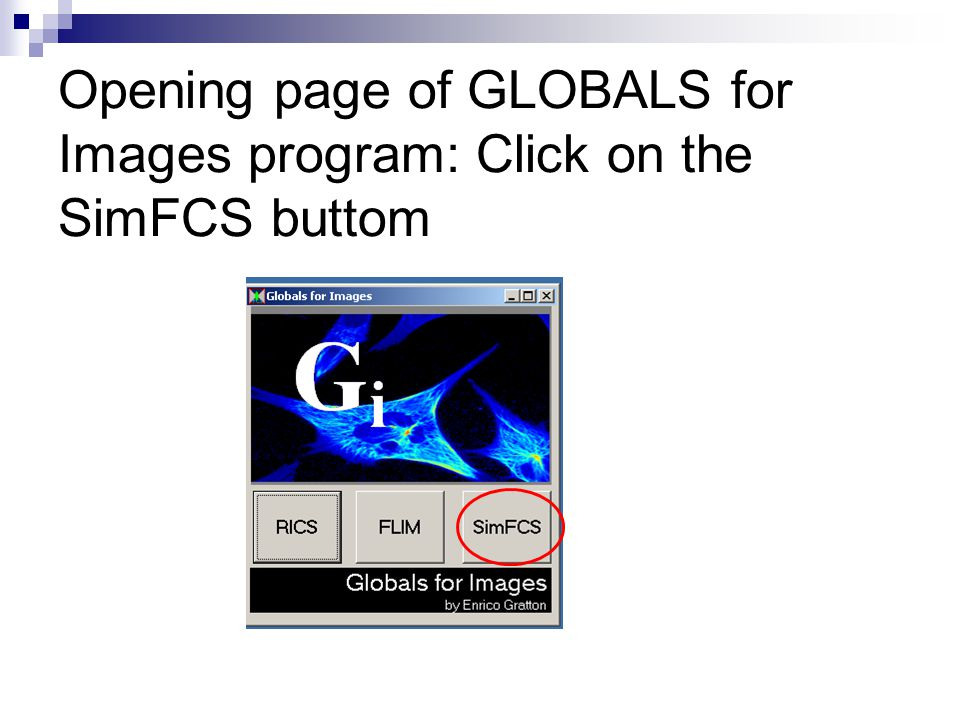 Opening page of GLOBALS for Images program: Click on the SimFCS buttom