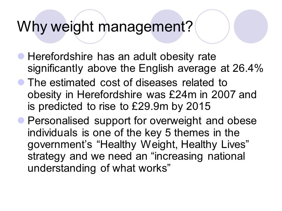 Why weight management.