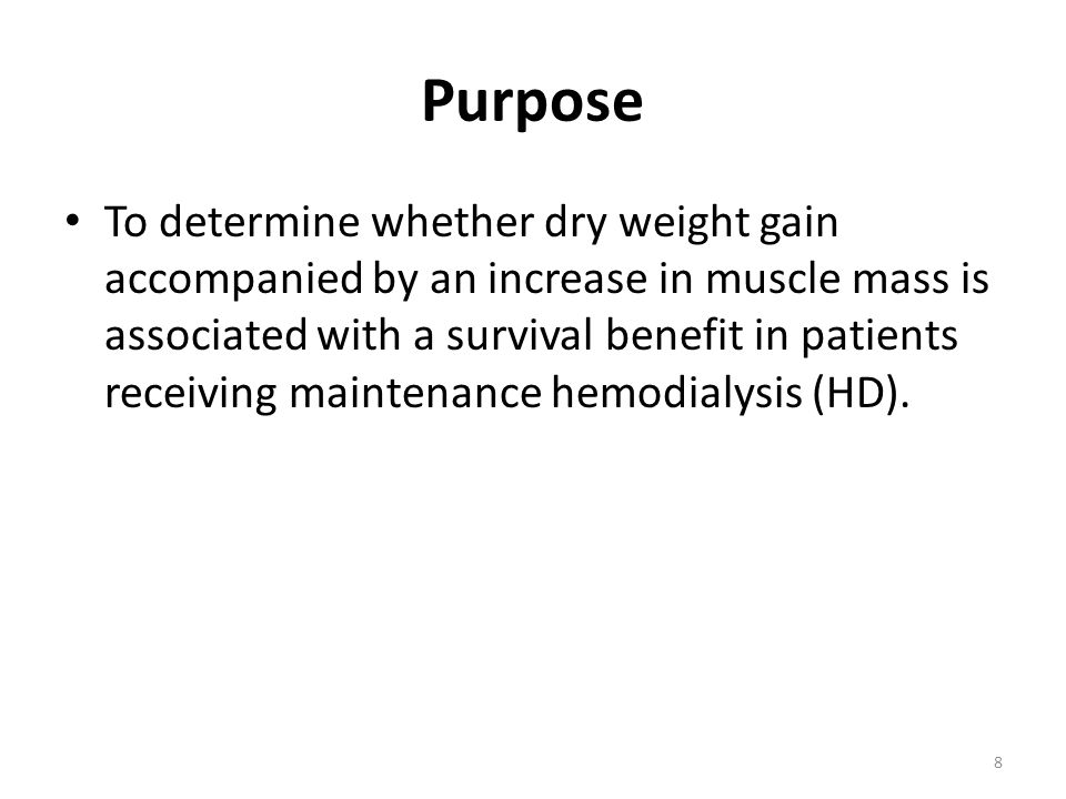 Purpose To determine whether dry weight gain accompanied by an increase in muscle mass is associated with a survival benefit in patients receiving maintenance hemodialysis (HD).