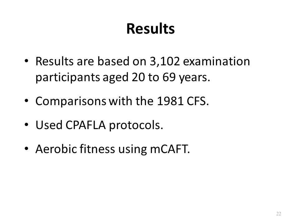 Results Results are based on 3,102 examination participants aged 20 to 69 years.