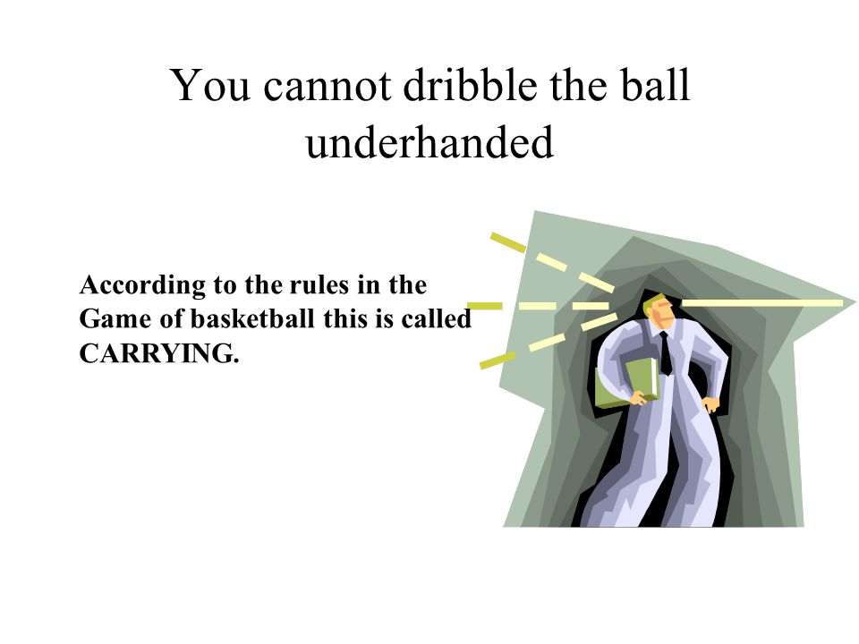 You cannot move more than two steps without dribbling According to the rules in the game of basketball this is called TRAVELING.
