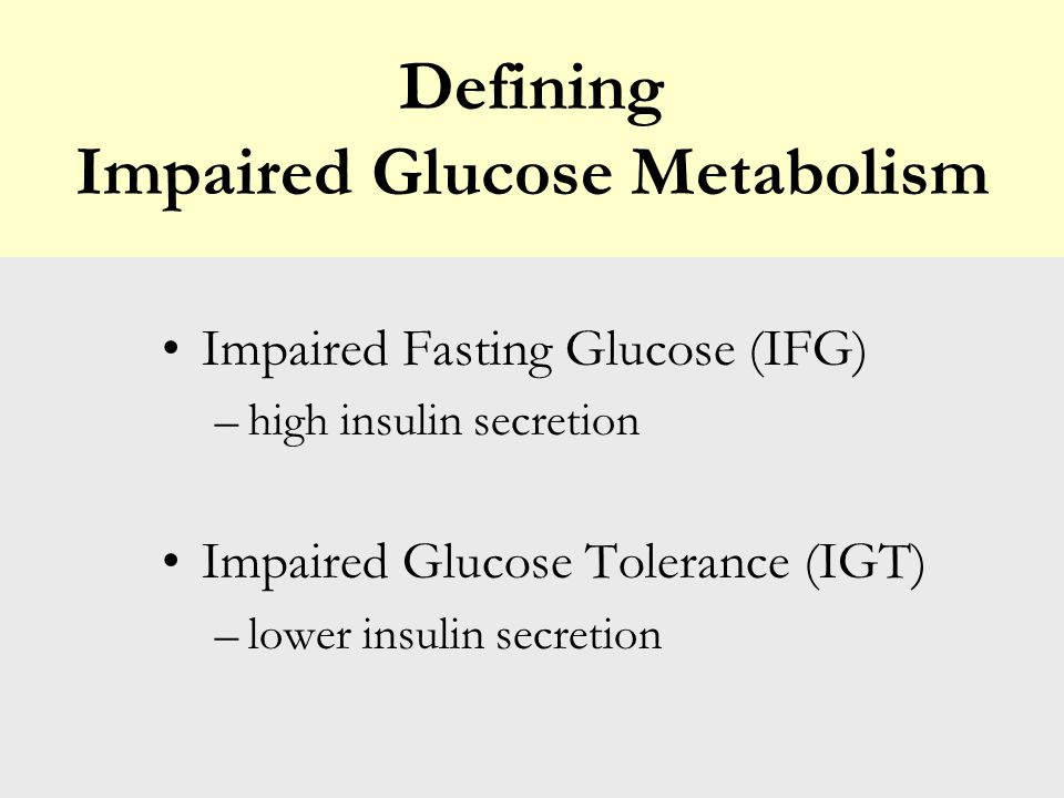 J Diabetes Complications 2001 Jan-Feb;15(1):34-7 Impaired glucose tolerance is a more advanced stage of alteration in the glucose metabolism than impa