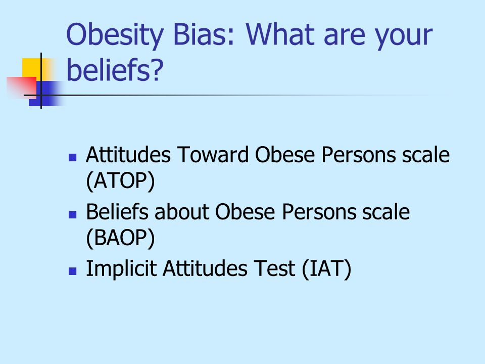 Obesity Bias: What are your beliefs.