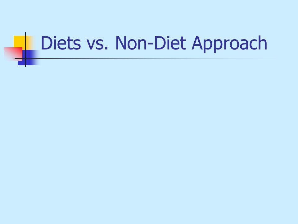 Diets vs. Non-Diet Approach