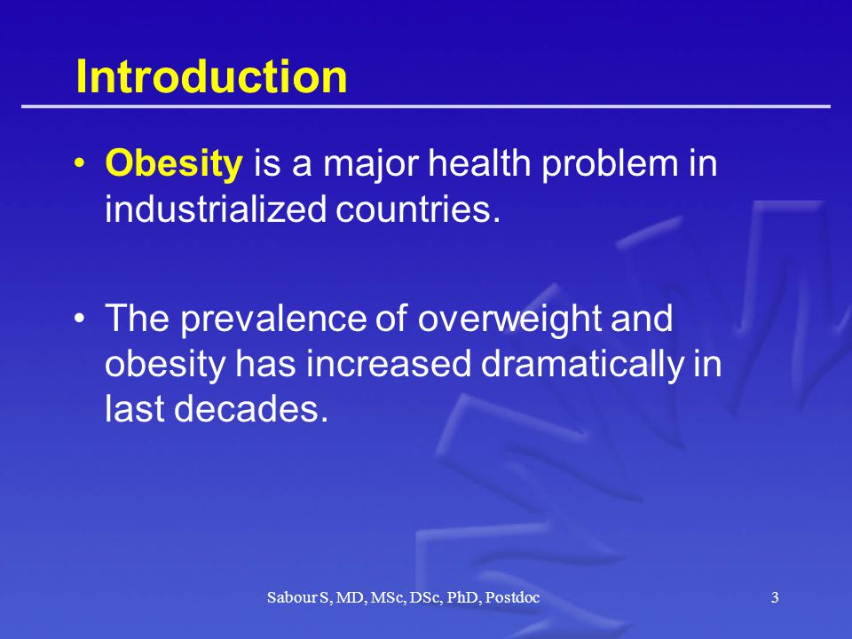 Introduction Obesity is a major health problem in industrialized countries.