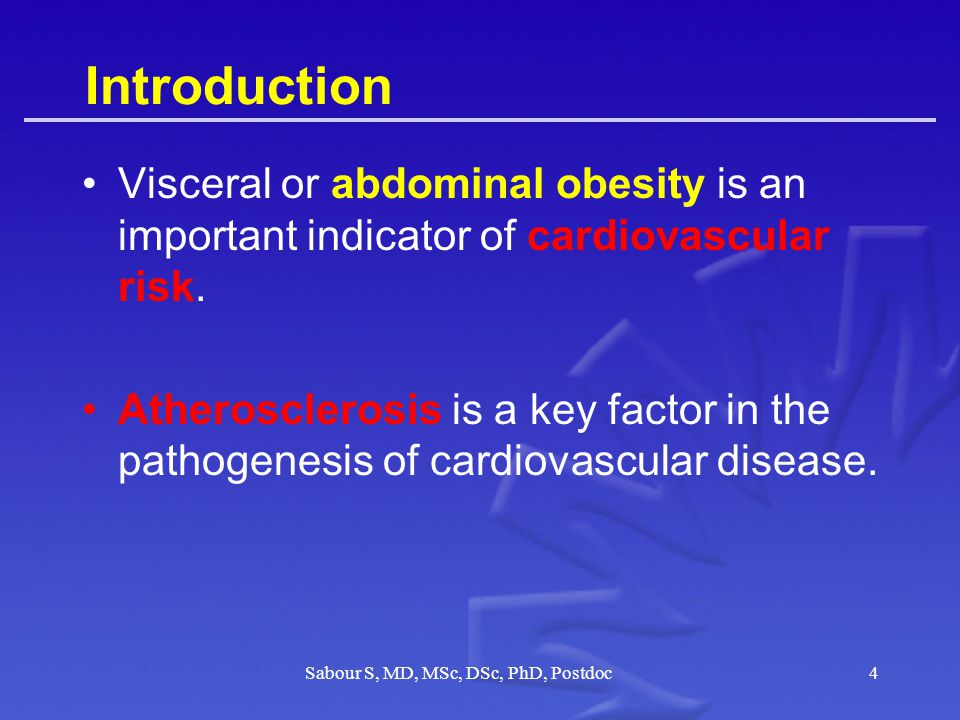 Introduction Visceral or abdominal obesity is an important indicator of cardiovascular risk.