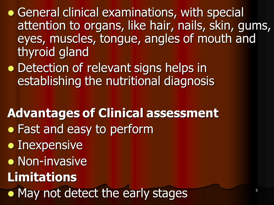 5 General clinical examinations, with special attention to organs, like hair, nails, skin, gums, eyes, muscles, tongue, angles of mouth and thyroid gl