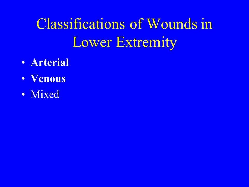 Classifications of Wounds in Lower Extremity Arterial Venous Mixed