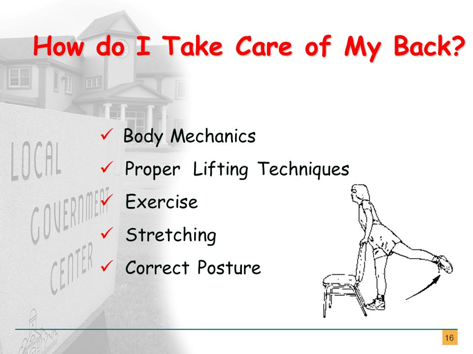 16 How do I Take Care of My Back.