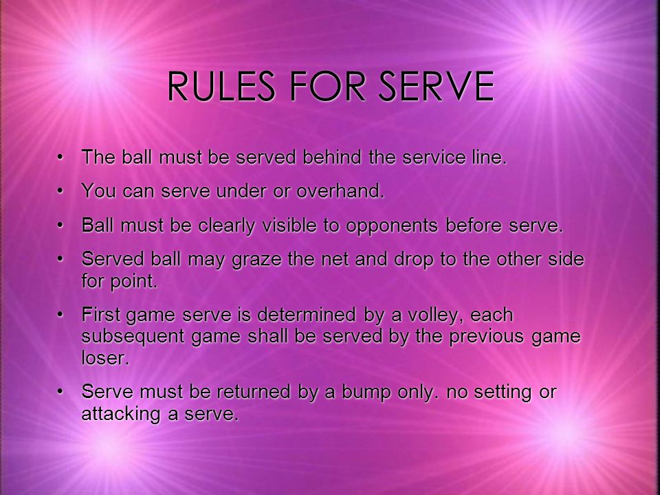 RULES FOR SCORING kRally scoring will be used.