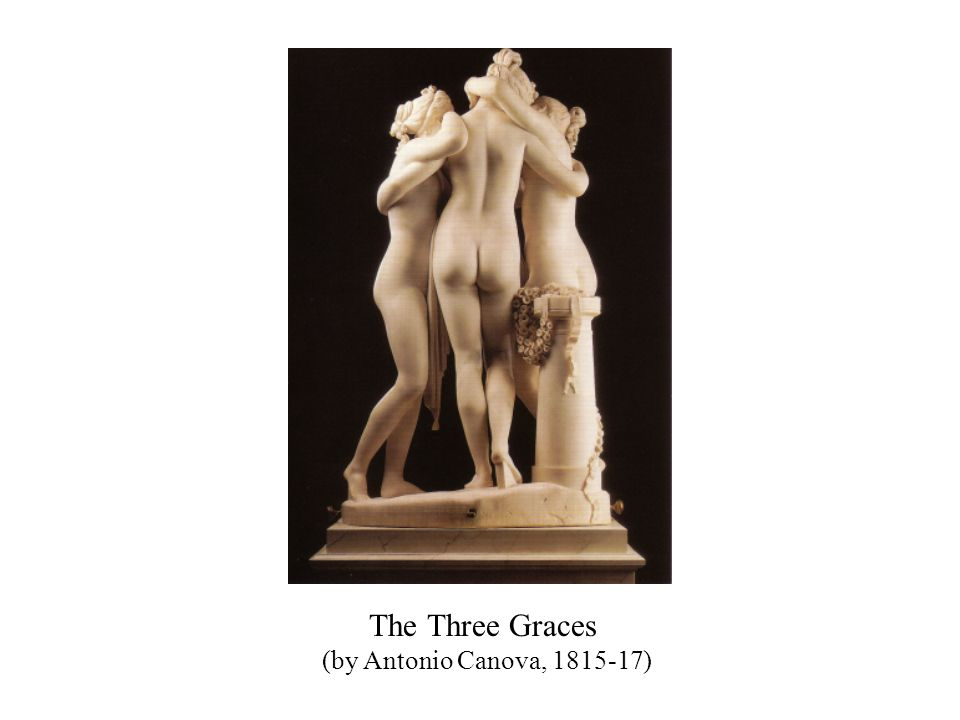 The Three Graces (by Antonio Canova, 1815-17)