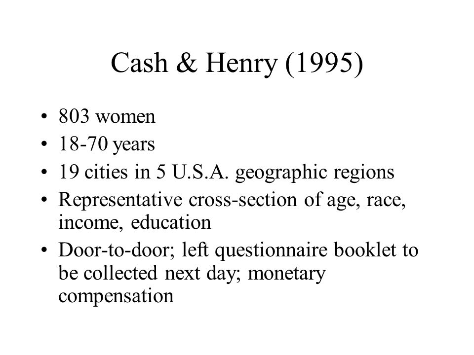 Cash & Henry (1995) 803 women 18-70 years 19 cities in 5 U.S.A.