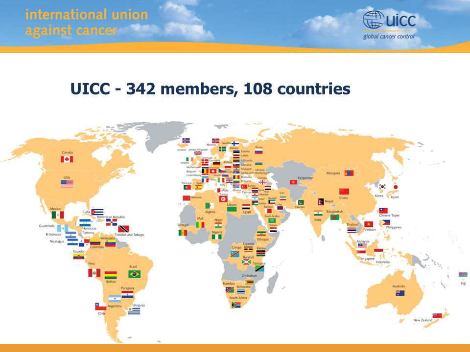 UICC - 342 members, 108 countries Membership map
