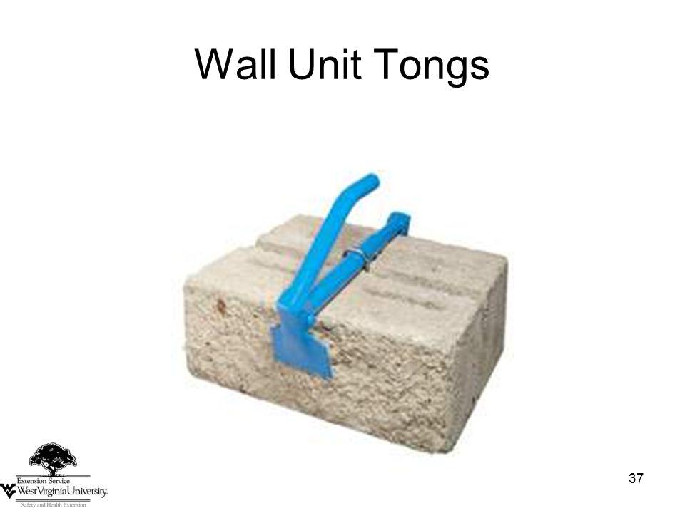 37 Wall Unit Tongs