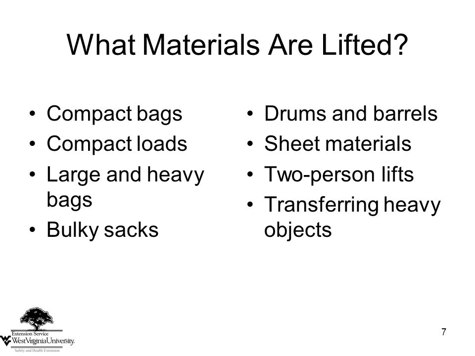 7 What Materials Are Lifted.