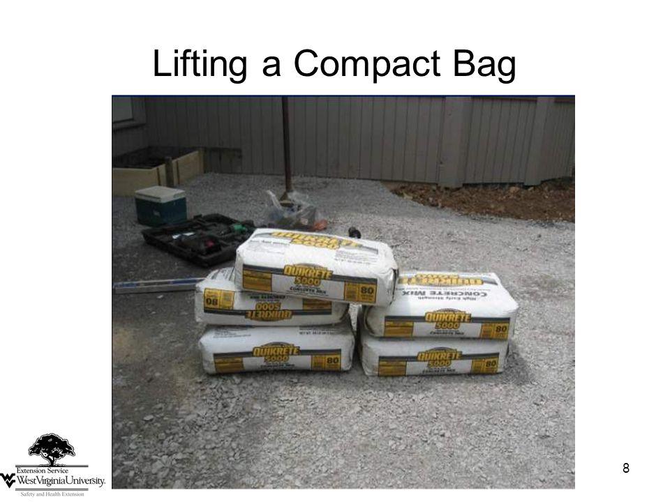 8 Lifting a Compact Bag