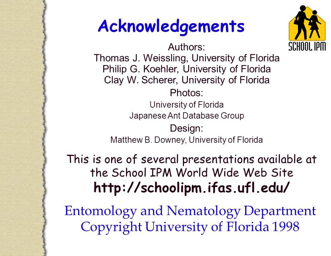 Acknowledgements Authors: Thomas J. Weissling, University of Florida Philip G.