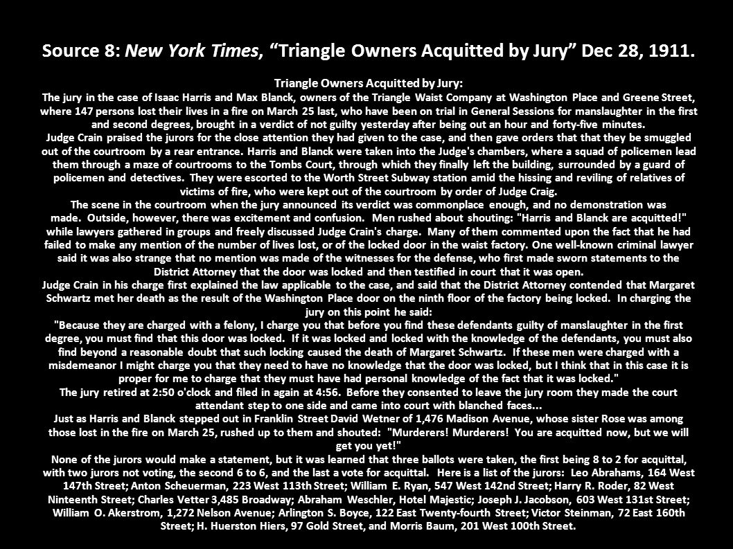 Source 8: New York Times, Triangle Owners Acquitted by Jury Dec 28, 1911.