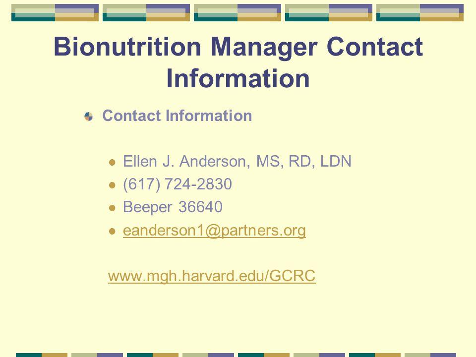 Bionutrition Manager Contact Information Contact Information Ellen J.