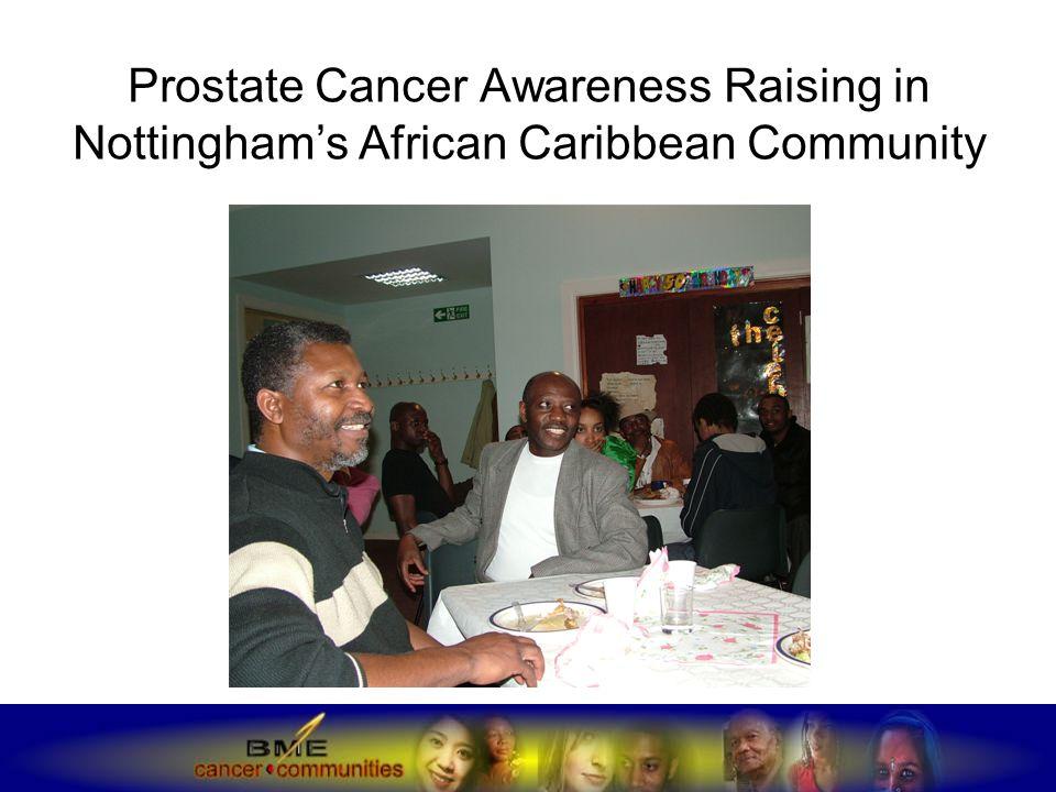 Prostate Cancer Awareness Raising in Nottingham's African Caribbean Community