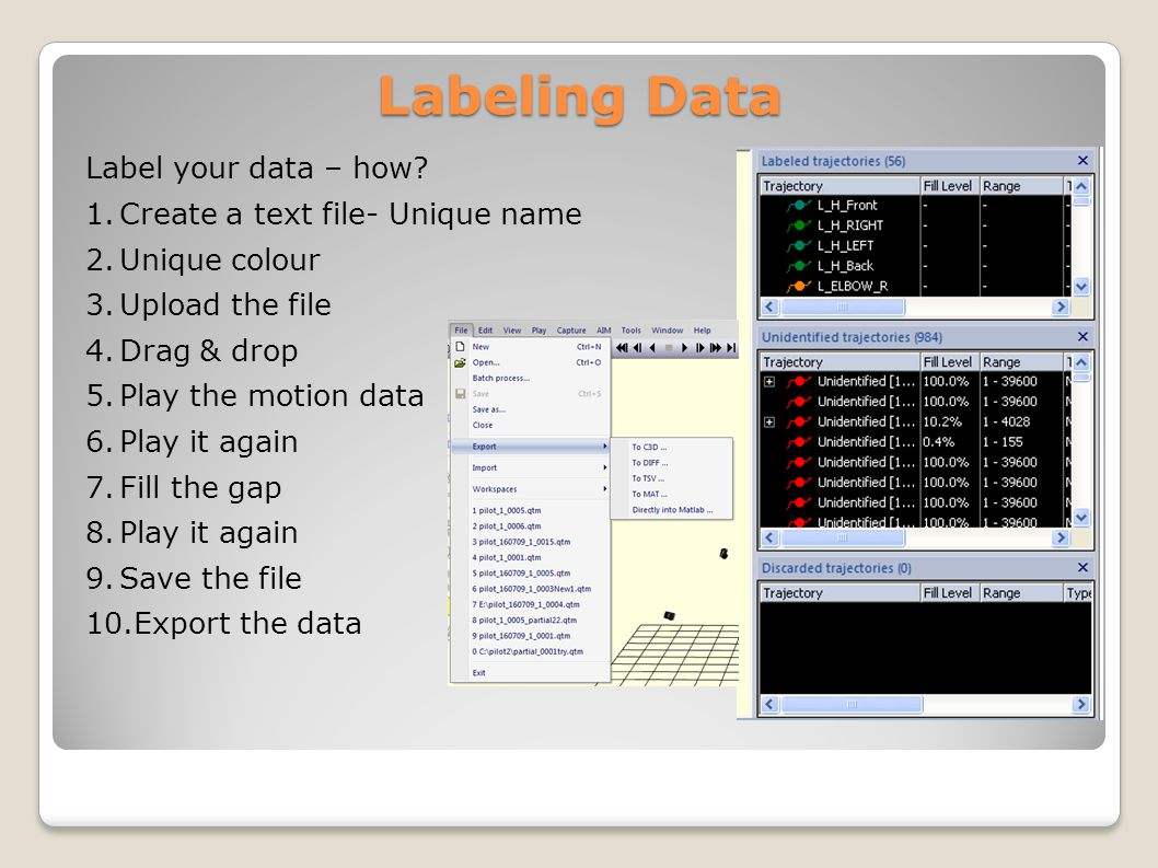 Labeling Data Label your data – how.