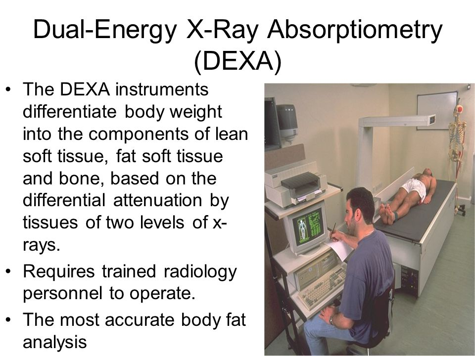 Dual-Energy X-Ray Absorptiometry (DEXA) The DEXA instruments differentiate body weight into the components of lean soft tissue, fat soft tissue and bone, based on the differential attenuation by tissues of two levels of x- rays.