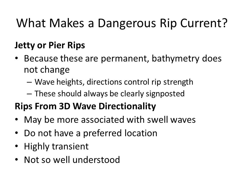 What Makes a Dangerous Rip Current.