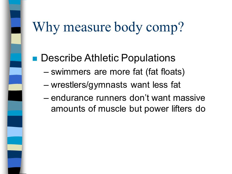 Why measure body comp.