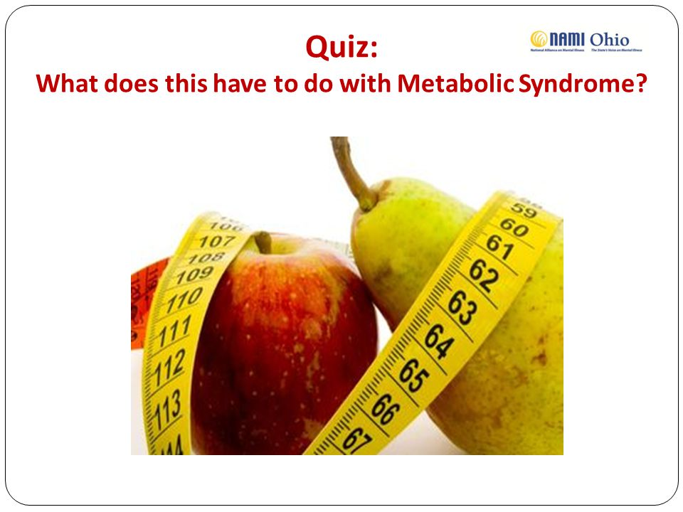 Quiz: What does this have to do with Metabolic Syndrome