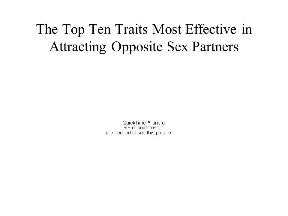 The Top Ten Traits Most Effective in Attracting Opposite Sex Partners