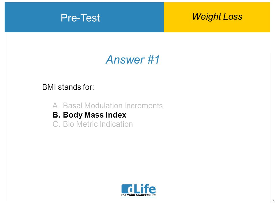 24 Answer #4 Post Test Weight Loss True or False.