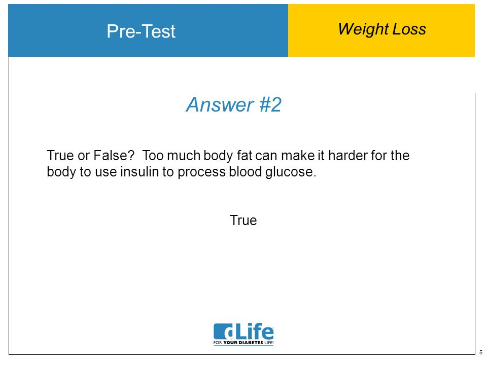 6 Question #3 Pre-Test Weight Loss To calculate your BMI, you use: A.Height and weight B.Height and waist measurement C.Age and weight