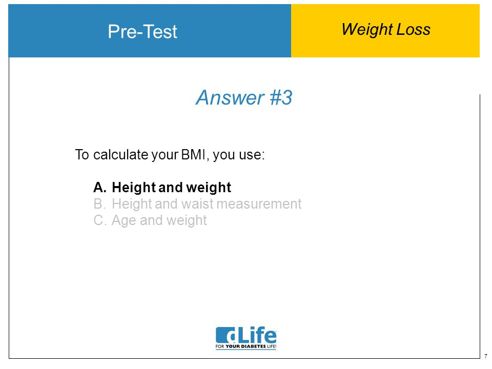 18 Answer #1 Name three ways you can jump-start your weight management plan.