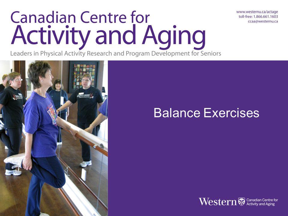 BALANCE EXERCISES Balls, Bands & Balance Balance Exercises
