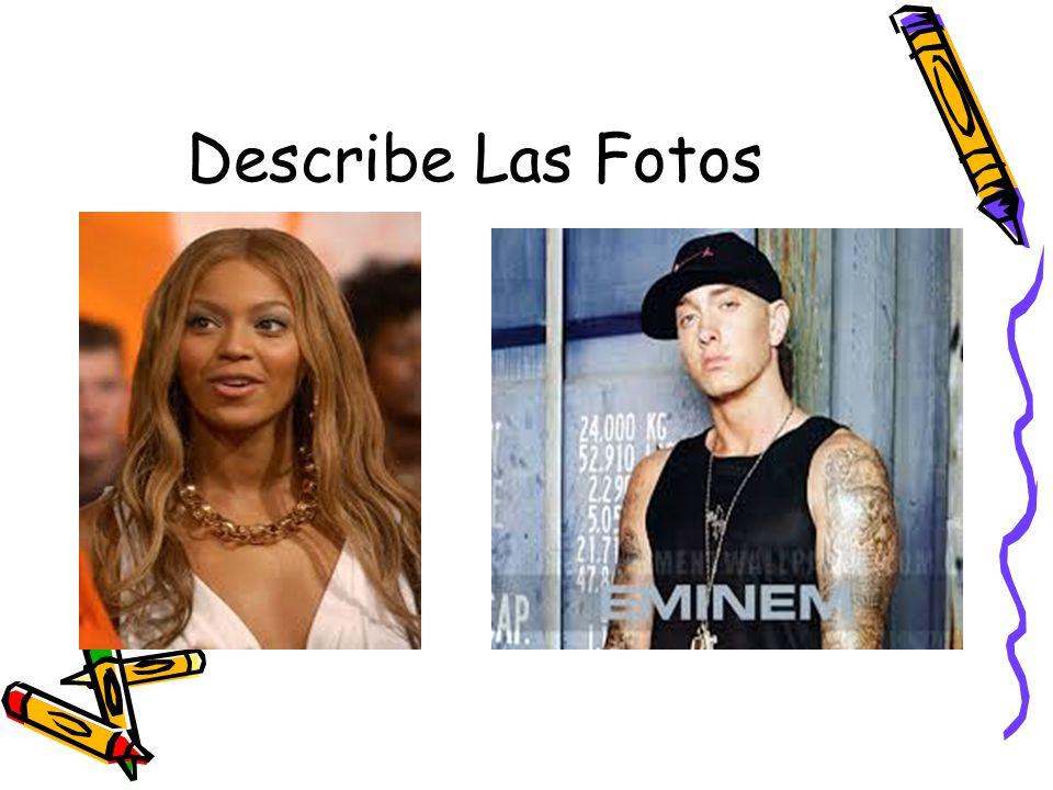 Describe Las Fotos