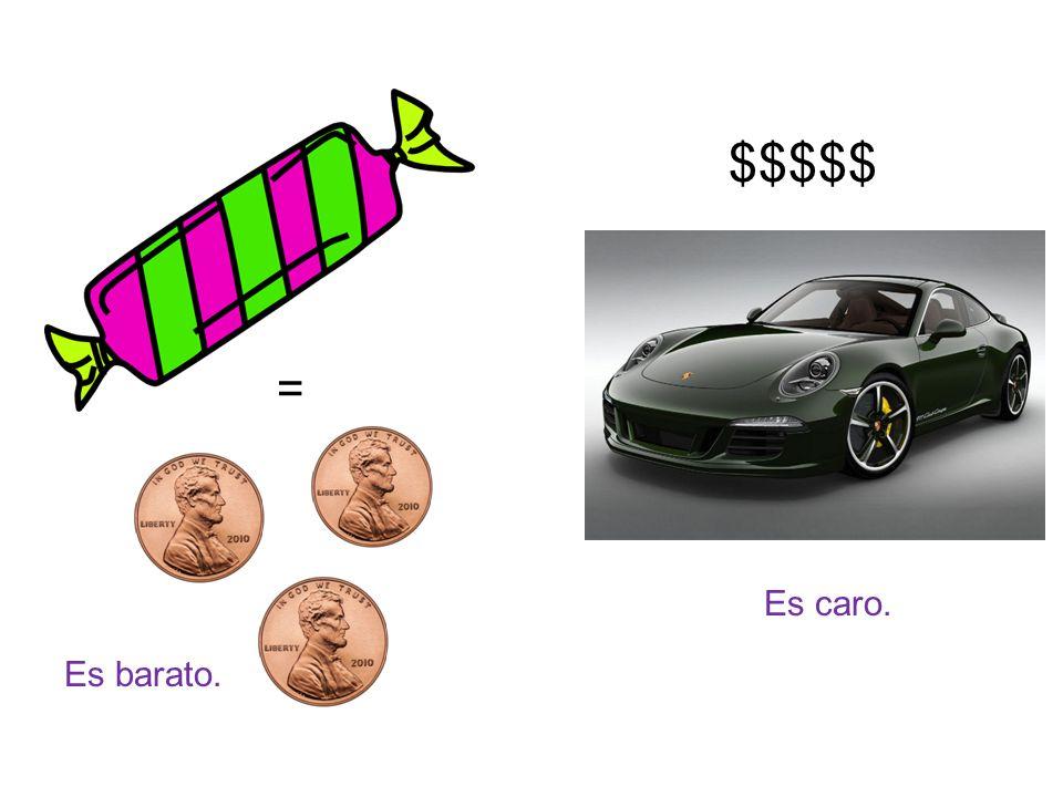 = Es barato. $$$$$ Es caro.